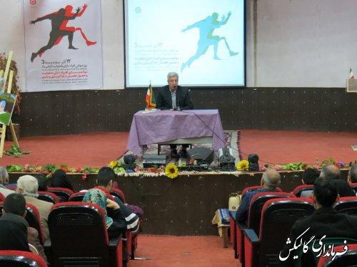 همایش گرامیداشت روز معلولین در شهرستان گالیکش برگزار شد