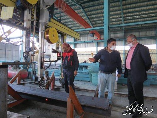 بازدید فرماندار گالیکش از روند فعالیت کارخانه ساخت و تولید سازههای فولادی