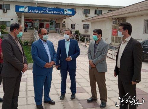 بازدید فرماندار گالیکش از بخشهای مختلف شبکه بهداشتودرمان شهرستان
