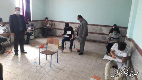بازدید فرماندار گالیکش از روند برگزاری کنکور سراسری 1400 در شهرستان